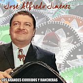 Play & Download Sus Grandes Corridos y Rancheras by Jose Alfredo Jimenez | Napster