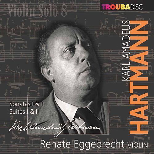 Play & Download Violin Solo, Vol. 8 by Renate Eggebrecht | Napster