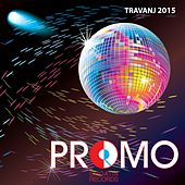 Play & Download Promo Travanj 2015 by Various Artists | Napster