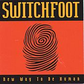 Play & Download New Way To Be Human by Switchfoot | Napster