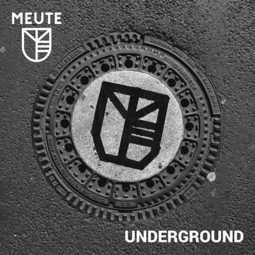 Underground by MEUTE