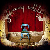 Play & Download Full Attention by Jeremy Riddle | Napster