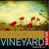 Play & Download Discover Vineyard Easter by Vineyard Worship | Napster