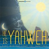 Play & Download He Is Yahweh: Kids Worship from the Vineyard, Vol. 2 by Vineyard Worship | Napster