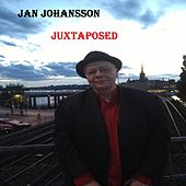 Juxtaposed by Jan Johansson