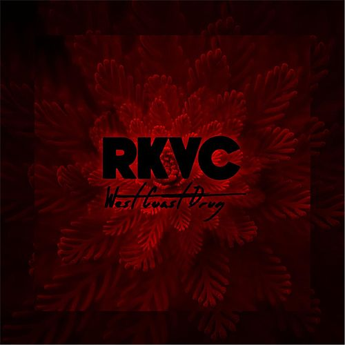 Play & Download West Coast Drug by Rkvc | Napster