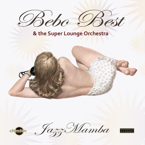 Play & Download JazzMamba by The Super Lounge Orchestra | Napster