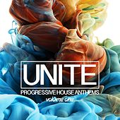 Play & Download Unite, Vol. 1 - Progressive House Anthems by Various Artists | Napster
