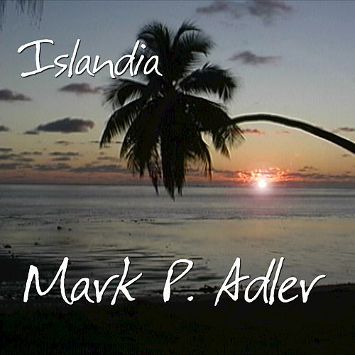 Islandia by Mark P. Adler