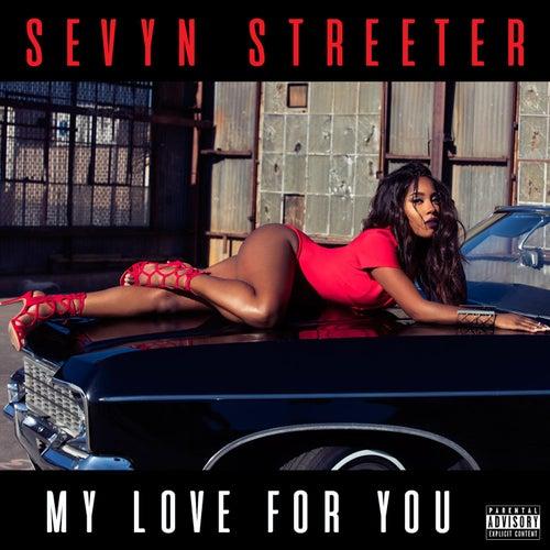 All My Love by Sevyn Streeter