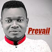 Play & Download Praise Changes Things by Prevail | Napster