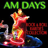 Play & Download AM Days: Rock & Roll Rarities Collection by Various Artists | Napster