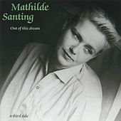 Play & Download Out of This Dream: A Third Side by Mathilde Santing | Napster
