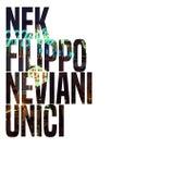 Unici by Nek
