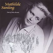 Play & Download Out of This Dream by Mathilde Santing | Napster