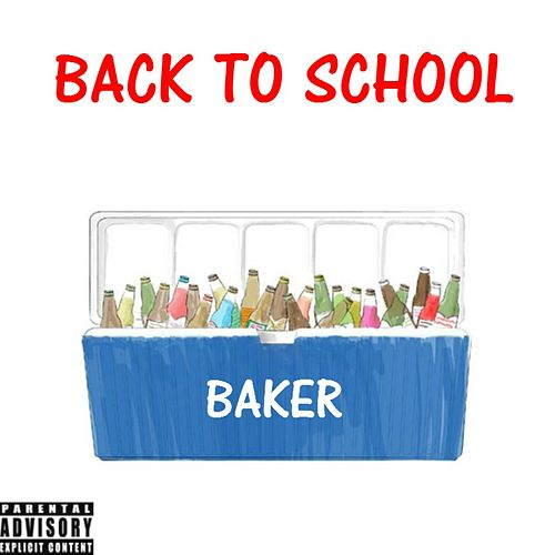 Play & Download Back to School by Baker | Napster
