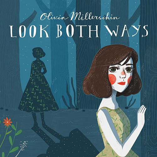 Look Both Ways by Olivia Millerschin