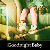 Goodnight Baby – Lullabies for Babies, Classical Melodies for Baby, Soothing Melodies to Sleep, Famous Composers to Sleep by Goodnight Lullabies Collective Sleep Baby Sleep