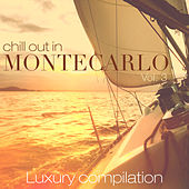 Play & Download Chill out in Montecarlo, Vol. 3 (Luxury Compilation) by Various Artists | Napster