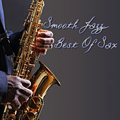 Smooth Jazz Best of Sax by Various Artists