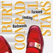 Forward Looking Backwards by Burt Conrad