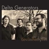 Devil in the Rhythm by Delta Generators