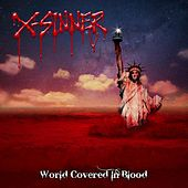 Play & Download World Covered In Blood by X-Sinner | Napster
