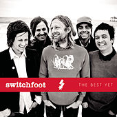 Play & Download The Best Yet by Switchfoot | Napster