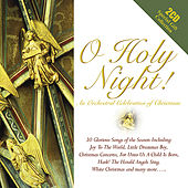 O Holy Night - An Orchestral Christmas Collection by Various Artists
