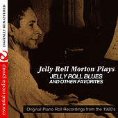 Play & Download Jelly Roll Morton Plays (Digitally Remastered) by Jelly Roll Morton | Napster