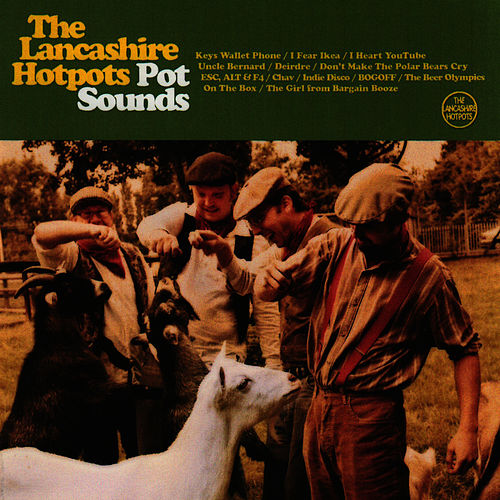 Play & Download Pot Sounds by The Lancashire Hotpots | Napster