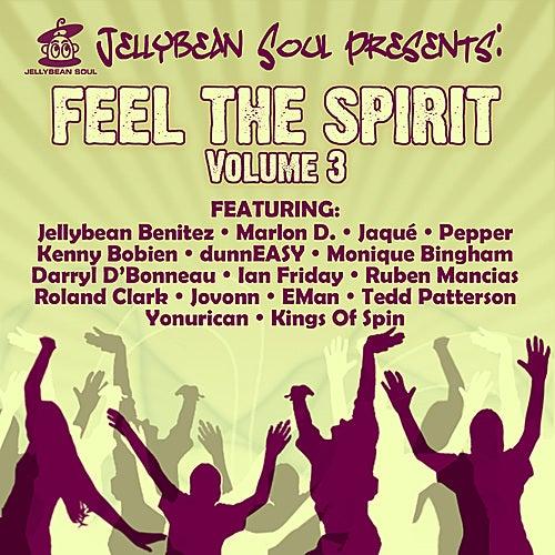 Jellybean Soul Presents: Feel The Spirit - Volume 3 by Various Artists