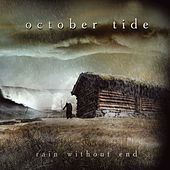 Rain Without End by October Tide