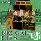 Play & Download Reggae Hits Vol. 26 by Various Artists | Napster