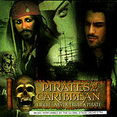 Play & Download Pirates of the Caribbean: I, II & III - Never Trust A Pirate by The Global Stage Orchestra | Napster
