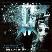 Play & Download Batmania by The Global Stage Orchestra | Napster