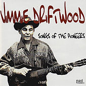 Songs of the Pioneers by Jimmie Driftwood