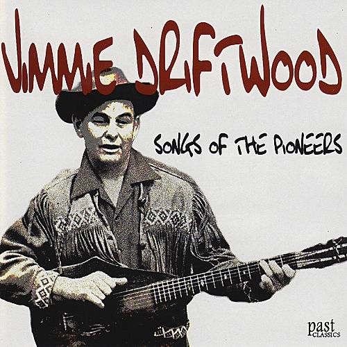 Play & Download Songs of the Pioneers by Jimmie Driftwood | Napster