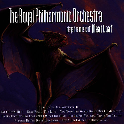 Plays the Music of Meatloaf by Royal Philharmonic Orchestra