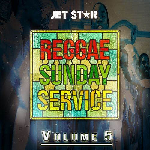 Reggae Sunday Service Vol. 5 by Various Artists