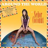 Play & Download Around the World by Senor Coconut | Napster