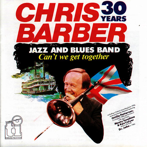 Can't We Get Together von Chris Barber