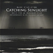 Play & Download Catching Sunlight by Dave Stapleton | Napster