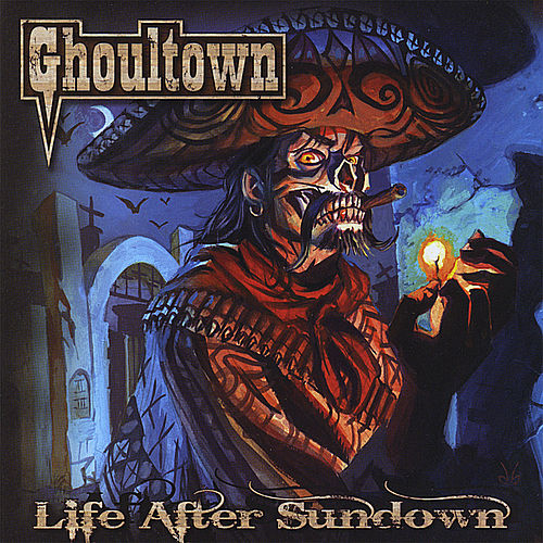 Play & Download Life After Sundown by Ghoultown | Napster