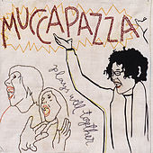 Play & Download Plays Well Together by Mucca Pazza | Napster