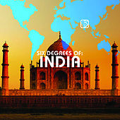 Six Degrees of India-A Six Degrees Collection by Various Artists
