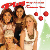 Play & Download Play Around The Christmas Tree by Play | Napster