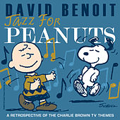 Play & Download Jazz for Peanuts - A Retrospective of the Charlie Brown Television Themes by Various Artists | Napster