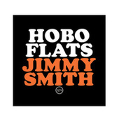 Play & Download Hobo Flats by Jimmy Smith | Napster