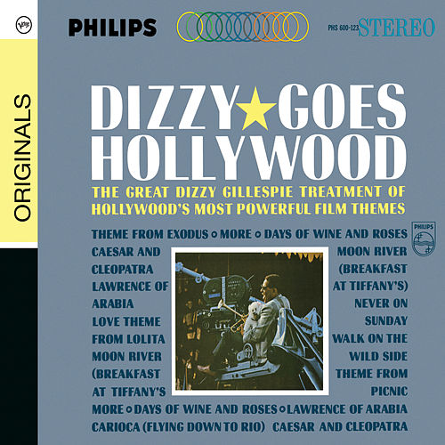 Play & Download Dizzy Goes Hollywood by Dizzy Gillespie | Napster